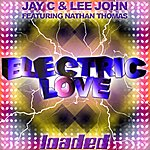 Jay C Electric Love