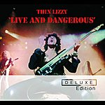 Thin Lizzy Live And Dangerous (Deluxe Edition)