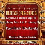 Pyotr Ilyich Tchaikovsky Heritage Opera Museum Tchaikovsky Selection