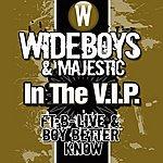 Wideboys In The Vip