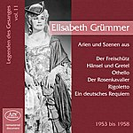 Elisabeth Grümmer Legenden Des Gesanges, Vol. 11