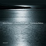 Gidon Kremer Hymns And Prayers