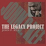 John P. Kee The Legacy Project