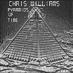 Chris Williams Pyramids Of Time