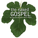 The Ecclesia The Naked Gospel