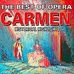 Classic The Best Of Opera : Carmen (Carmen)