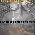 Bossman IM The Boss - Single