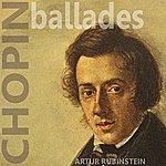 Artur Rubinstein Chopin: Ballades