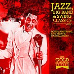 Chu Berry The Gold Standard Series - Jazz, Big Band & Swing Classics - Louis Armstrong, Chu Berry & Cab Calloway Vol2