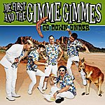 Me First And The Gimme Gimmes Go Down Under - Ep