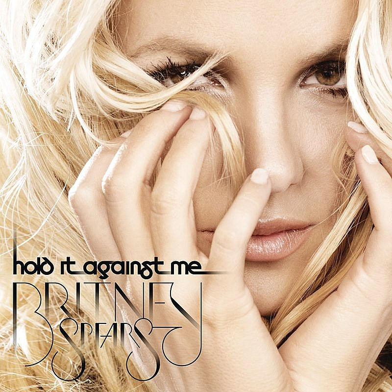 Cover Art: Hold It Against Me (Single)