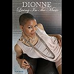 Dionne Living In The Music