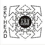 Skyhead You Are Here