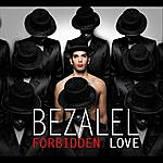 Bezalel Forbidden Love