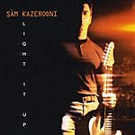 Sam Kazerooni Light It Up