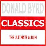Donald Byrd Classics - Donald Byrd