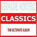 Germaine Montero Classics - Germaine Montero