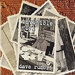 Dave Rudolf Invisible Girl