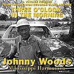 Johnny Woods Three O'clock In The Morning - Single