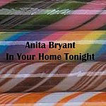 Anita Bryant In Your Home Tonight