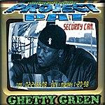 Project Pat Ghetty Green