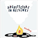 Architecture In Helsinki Kindling Ep