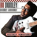 Bo Diddley Bo Diddley + Go Bo Diddley