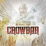 Crowbar The Cemetery Angels