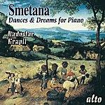 Radoslav Kvapil Smetana: Dances And Dreams For Piano