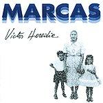 Victor Heredia Marcas