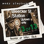 Andy Clayburn Sooner Or Later, Jack, #3 Of 13,