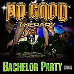No Good Therapy Bachelor Party Pt.1