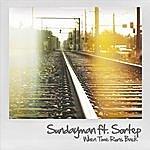 Sundayman When Time Runs Back (Feat. Sortep)