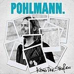 Pohlmann. König Der Straßen