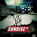 Sunrise Avenue Hollywood Hills