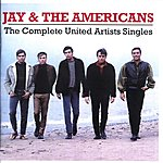Jay & The Americans Complete United Artists Singles