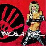 Wolfpac Somethin Wicked This Way Comes