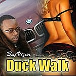 BigVizar Duck Walk