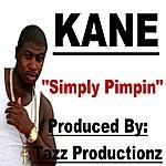 Kane Simply Pimpin - Single