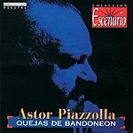 Astor Piazzolla Quejas De Bandoneón