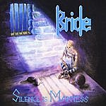 Bride Silence Is Madness (The Originals: Disc Three)