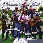 Annie Mae Bluegrass State Of Mind