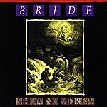Bride Show No Mercy (The Originals: Disc One)