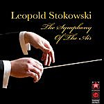 Leopold Stokowski The Symphony Of The Air