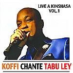 Koffi Olomide Koffi Olomide Chante Tabu Ley Rochereau : Live A Kinshasa Vol.1