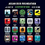 Asian Dub Foundation A History Of Now