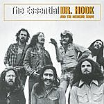 Dr. Hook The Essential Dr. Hook And The Medicine Show