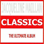 Jacqueline Maillan Jacqueline Maillan : The Ultimate Album