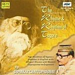 Dipankar Chatterjee The Rhyme & Rhythm Of Tagore- Dipankar Chatterjee