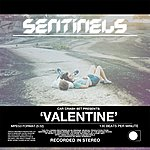 The Sentinels Shimmer / Valentine